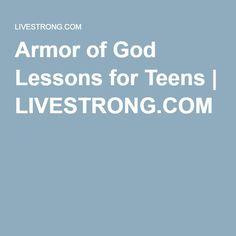 Armor of God Lessons for Teens | LIVESTRONG.COM
