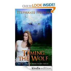 Stephanie Nelson - Taming The Wolf (Anna Avery 1)