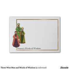 Three Wise Men and Words of Wisdom Post-it® Notes - The three wise men in colorful robes help us create notes filled with wisdom on these unique Post-its. Edit the text to completely personalize. #Christmas #wisemen