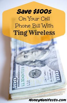 Save $100s On Your Cell Phone Bill With Ting Wireless. Ting provides cell phone coverage for MUCH less than the big providers and they only charge your for what you use. Find out more in the linked article on MoneyManifesto.com.