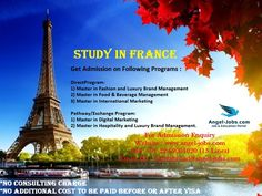Study in #France #AngelJobs #OverseasEducationPortal #StudyAbroad Get Admission on Following Programs : DirectProgram: 1) Master in Fashion and Luxury Brand Management 2) Master in Food & Beverage Management 3) Master in International Marketing Pathway/Exchange Program: 1) Master in Digital Marketing  2) Master in Hospitality and Luxury Brand Management.  For Admission Enquiry Website : www.angel-jobs.com Call: +91 22 69001020 (15 Lines) Email ID : studyabroad@angel-jobs.com