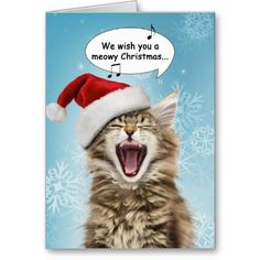 Singing Cat Funny and cute Christmas Greeting Card. Christmas, Seasonal, Festive, Holidays, Gifts, Presents, Santa Claus, Father Christmas, animal, kitty, kitten,pet, meow,