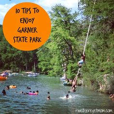 10 Tips to Enjoy Garner State Park ~ Concan, Texas