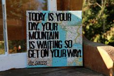 """12x12 """"Today is your day.."""" Dr. Suess quote from """"oh, the places you will go""""  by Houseof3, Graduation gift, new job, kids room, any new adventure!  Vintage map pieces from all over the globe."""