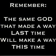 GOD WILL MAKE A WAY! TRUST HIM! AMEN!  #God #GodisGood #Truth #TeamJesus  #RenewUS