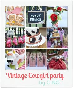 Vintage Cowgirl Party ... sweet ideas for any western cowboy / cowgirl party.