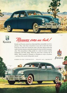 """""""Pleasure Cars Are Back!"""": The 1947 Kaiser and and the 1947 Frazer, Kaiser-Frazer Corporation, Willow Run, Michigan."""