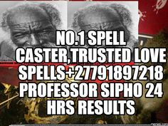 Working black magic expert, no.1 spell caster with trusted love spells +27791897218 Professor Sipho (Health & Beauty - Other Health Ads)