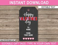 Valentine's Day Printable Gift Tags | editable & printable template | Happy Valentine's Day | INSTANT DOWNLOAD $3.00 via simonemadeit.com