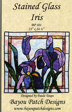 Stained Glass Iris By Toups, Paula - Iris - Realistic floral design using bias tape creates this lovely stained glass wall hanging. Instructions are also included for raw edge appliqué and thread painting techniques. Instructions for adding optional log cabin blocks for borders are also included. Finished Size: 23 x 24 1/2 with Log