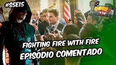Arrow - Fighting Fire With Fire (S5E15) - #Comentando Episódios https://youtu.be/Qwksg3J1DL8