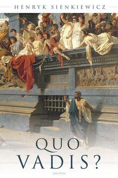 Henryk Sienkiewicz • Quo Vadis? | Anaconda Verlag - Katja Holst |
