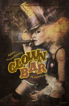Mock Poster for the stage play 'Clown Bar'