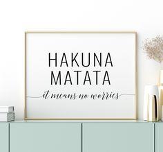 Hakuna Matata Printable Art, It Means No Worries, Movie Quotes, Inspirational Sayings, Motivational Motivational Wall Art, Wall Art Quotes, Quotes Inspirational, Printing Websites, Online Printing, Hakuna Matata Quotes, Christmas Lyrics, Office Printers, Digital Wall