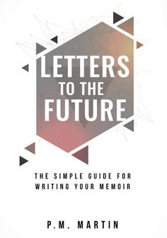 Letters to the Future: The Simple Guide for Writing Your Memoir.    Have you wanted to write down the stories of your life for friends and family?  Has the thought of writing your memoir been overwhelming?      This step-by-step guide makes memoir writing accessible for anyone.  With Letters to the Future, you can write your personal story.      PreserveYourStory.com