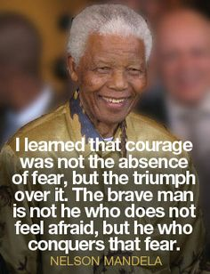 10 Inspiring Quotes from Nelson Mandela Rest in peace you wonderful man!!
