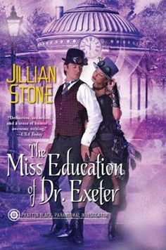 The Miss Education of Dr. Exeter  Phaeton Black #3  Steampunk!