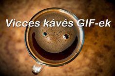 Összegyűjtöttem néhány vicces kávés gifet a Giphy oldaláról. A legjobb vicces gif-ek közül ezeket találtam: A Vicces kávés GIF-ek bejegyzés először a Legjobb kávé jelent meg.