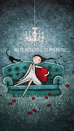 Bello y original Woman Quotes, Me Quotes, Crazy Feeling, General Quotes, Art Of Love, Mr Wonderful, Spanish Quotes, Cute Drawings, Picture Quotes