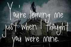 ''You're leaving me just when I thought you were mine.'' One Hundred Sleepless Nights lyrics edit by Pierce The Veil. Ptv Lyrics, Song Lyric Quotes, Music Lyrics, Music Quotes, Lyric Art, Art Music, Pierce The Veil Quotes, Pierce The Veil Lyrics, Band Quotes