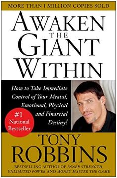 """Awaken the Giant Within book on Amazon - """"Awaken the Giant Within: How to Take Immediate Control of Your Mental, Emotional, Physical and Financial Destiny!"""" by Tony Robbins teaches you how to master every aspect of your life and create positive, lasting change. http://www.amazon.com/gp/product/0671791540/ref=as_li_tl?ie=UTF8&camp=1789&creative=9325&creativeASIN=0671791540&linkCode=as2&tag=selmadsuc0c-20&linkId=OE3LVQMEF4N3DAQA"""