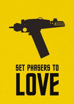 Set phasers to love