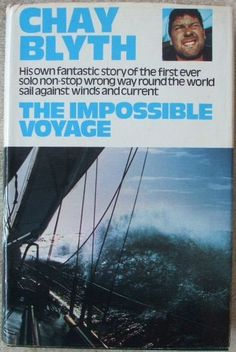 The Impossible Voyage by Chay Blyth