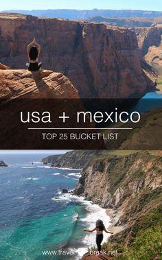 TOP 25 BUCKET LIST - usa + mexico bucket list | travel blog: TravelBreak.net