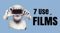 7 Uses of Films ~ Rihaan Patel