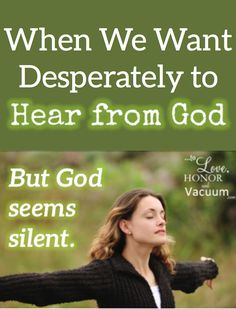 When we want to hear God's voice about a decision, how do we know it's from God? How do we hear Him?