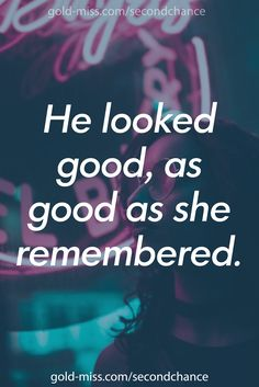 He looked good, as good as she remembered. ★★ Romance writing prompts: prompts based off of Madi Le's newest bad boy romance, Need You Now. Writing tips and better writing with great prompts. #writing #writingprompt #romance #quotes