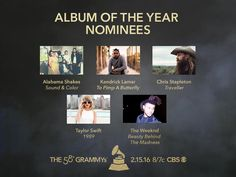 Congrats #GRAMMYs Album Of The Year nominees! Alabama Shakes, Kendrick Lamar, Chris Stapleton, Taylor Swift, and The Weeknd