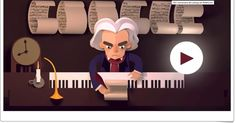 anniversary of the birth of Ludwig van Beethoven Doodle Google, Best Google Doodles, Beethoven Music, Ludwig, Republic Day, Music Education, Classical Music, In Kindergarten, Art Google