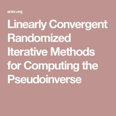Linearly Convergent Randomized Iterative Methods for Computing the Pseudoinverse
