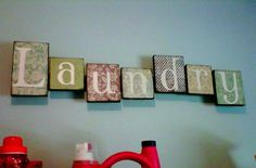 Laundry Room Sign:    I figured I would do this tutorial as well since it is so similar to the Art Blocks!   1. I went to Lowe's and bought ...