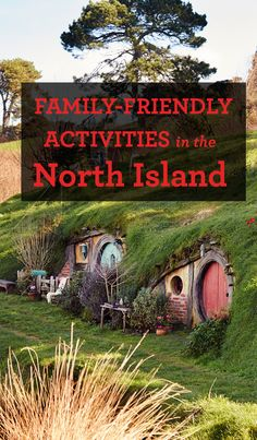 There's fun for the whole family no matter where you are in the North Island.