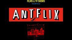 Watch ANTFLIX  Movies & TV Shows