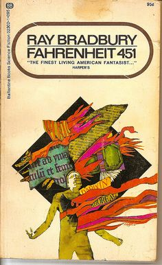 Fahrenheit 451 by Ray Bradbury 1970 Ballantine Books PB Sci-Fi Book Cover Art, Book Cover Design, Book Design, Book Art, Science Fiction Books, Pulp Fiction, I Love Books, My Books, Classic Sci Fi Books