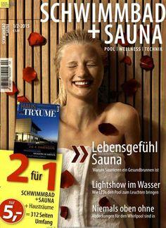 Lebensgefühl Sauna. Gefunden in: Schwimmbad & Sauna, Nr. 2/2015