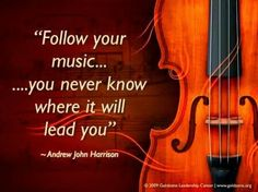 Follow your music....