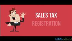 Sales Tax Registration is mandatory for any business entity engaged in the sale…