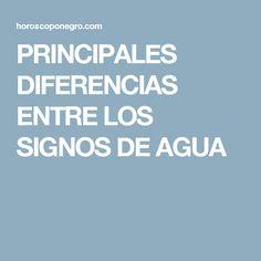 PRINCIPALES DIFERENCIAS ENTRE LOS SIGNOS DE AGUA