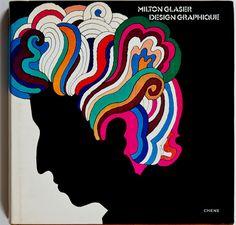 COULEURS: My name is Milton, Milton Glaser | l'un des plus grands «graphistes-illustrateurs» «pop-art» du XXe siècle | design et typo