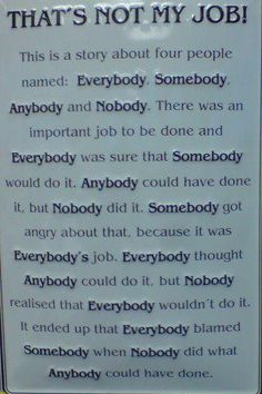 The TALE of all TALES : Everybody, Somebody, Anybody, Nobody