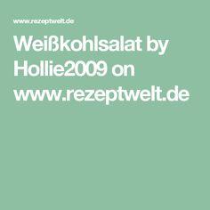 Weißkohlsalat  by Hollie2009 on www.rezeptwelt.de