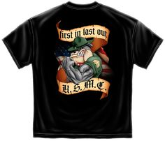 USMC first in last out tshirt - Back View - New Military T-Shirts - See them all at http://www.priorservice.com/miltshir.html