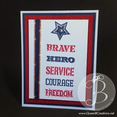 Stampin' Up! words of courage stamp set. Memorial Day card by Queen B Creations
