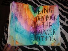 wreck this journal bring this book in the shower with you - Google Search