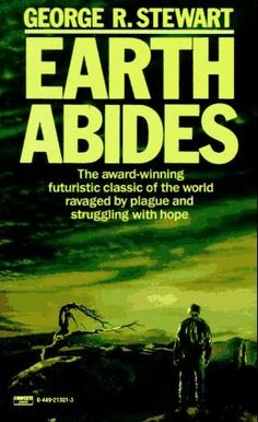 Earth Abides by George R. Stewart.  This book is a bit strange. Very philosophical regarding what happens when everyone has died off from a pandemic (something that certainly is possible).  However, I could do without all the long passages of what life will be like when we are all gone.