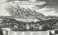 Merian - During the Great Fire of London - 1666 London Pride, London Map, London Museums, London Skyline, Tower Of London, Old London, Great Fire Of London, The Great Fire, London History